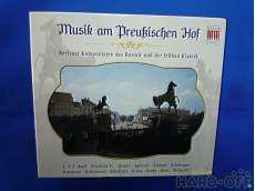 Musik am Preussischen Hof|BERLIN CLASSICS