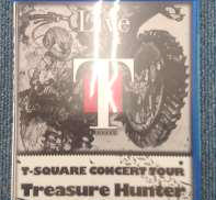 "CONCERT TOUR""TREASURE HUNTER""|T-SQUARE MUSIC ENTERTAINMENT"